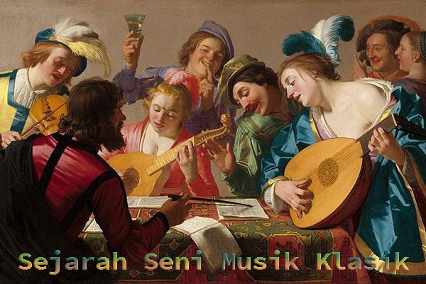 Sejarah Seni Musik Klasik